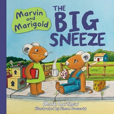 Marvin and Marigold the Big Sneeze
