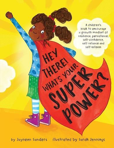 Hey There! What's Your Superpower?
