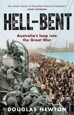 Hell-Bent: Australia's leap into theGreatWar