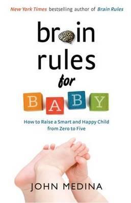 brain rules for baby medina john