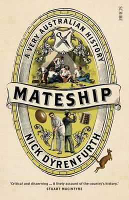 Mateship: A VeryAustralianHistory