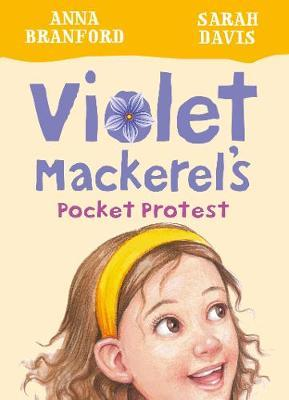 Violet Mackerel's Pocket Protest(Book6)