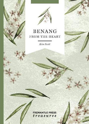 Benang: From the Heart: FremantlePressTreasures