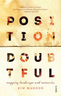 Position Doubtful: mapping landscapes and memories