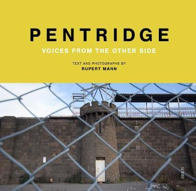 Pentridge: Voices from theOtherSide