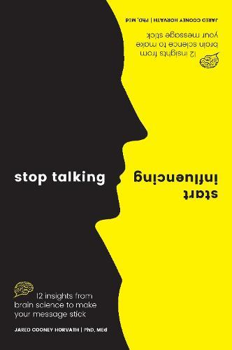 Stop Talking,StartInfluencing