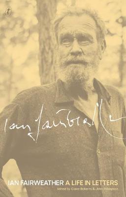 Ian Fairweather: A LifeinLetters