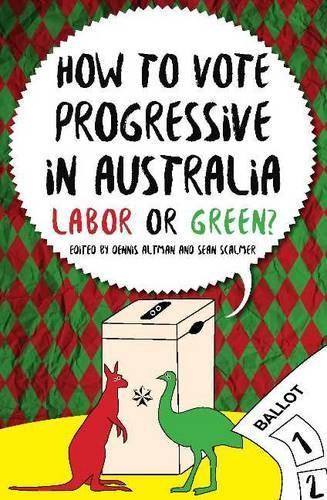 How to Vote Progressive in Australia: LabororGreen?