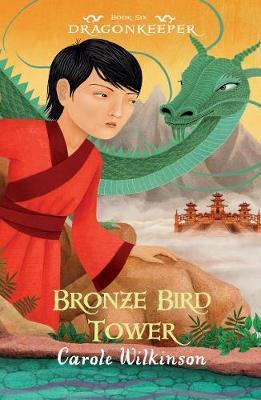 Dragonkeeper 6: BronzeBirdTower