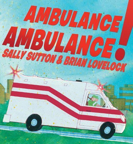 Ambulance,Ambulance!