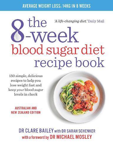 8 week blood sugar diet recipe book by clare bailey sarah schenker 8 week blood sugar diet recipe book forumfinder Choice Image