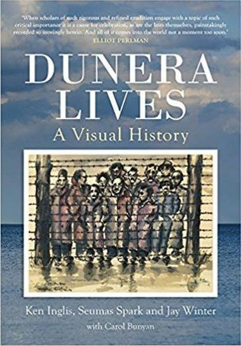 Dunera Lives: A Visual History
