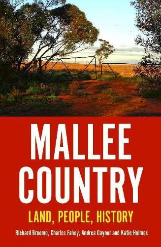 Mallee Country: Land, People, History