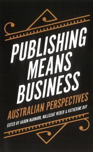 Publishing Means Business:AustralianPerspectives