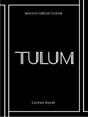 TULUM: ModernTurkishCuisine