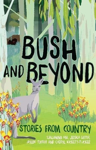 Bush and Beyond: StoriesfromCountry