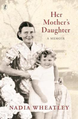 Her Mother's Daughter:AMemoir