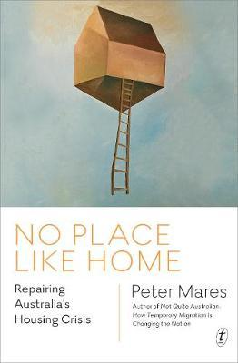 No Place Like Home: Repairing Australia's Housing Crisis