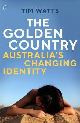 The Golden Country: Australia's Changing Identity