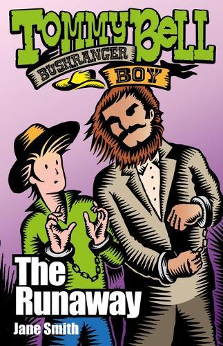 Tommy Bell Bushranger Boy:TheRunaway