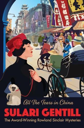 All the Tears in China (Rowland Sinclair Mysteries Book 9)