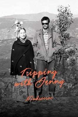 Tripping with Jenny by Mudroor...