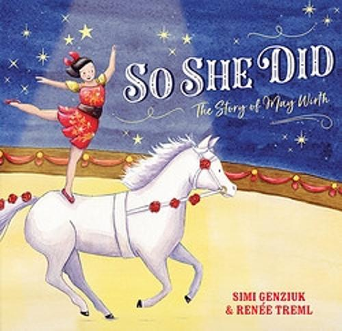 So She Did: The Story ofMayWirth