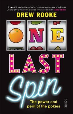 One Last Spin: The Power and Peril ofthePokies