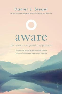 Aware: The Science and PracticeofPresence