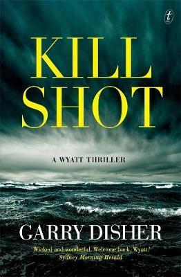 Kill Shot: AWyattThriller