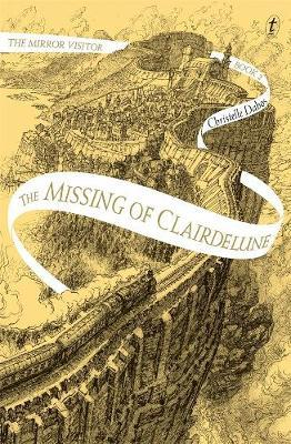 The Missing of Clairdelune: The Mirror Visitor,BookTwo