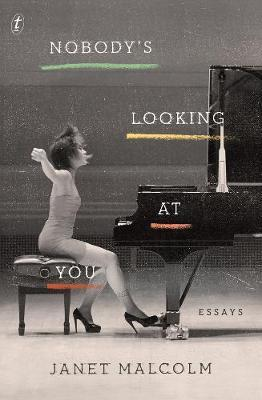 Nobody's Looking AtYou:Essays