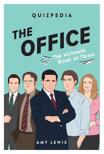 The Office Quizpedia: The ultimate bookoftrivia