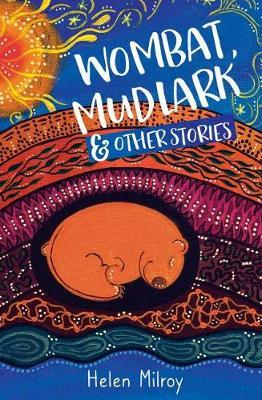 Wombat, Mudlark & Other Stories