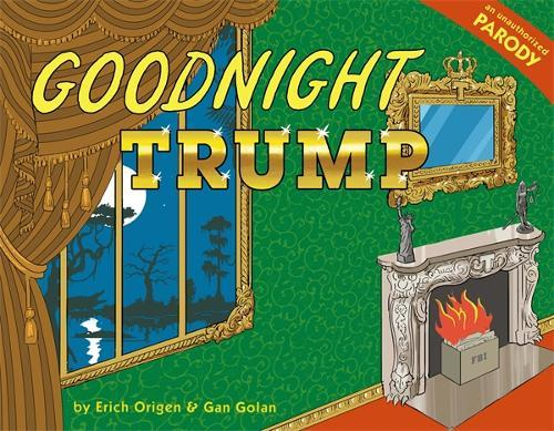Goodnight Trump