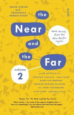 The Near and the Far Volume II