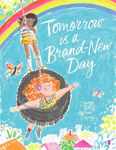 Tomorrow is a Brand-New Day