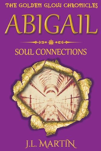 Abigail- Soul Connections: Series One-BookFour