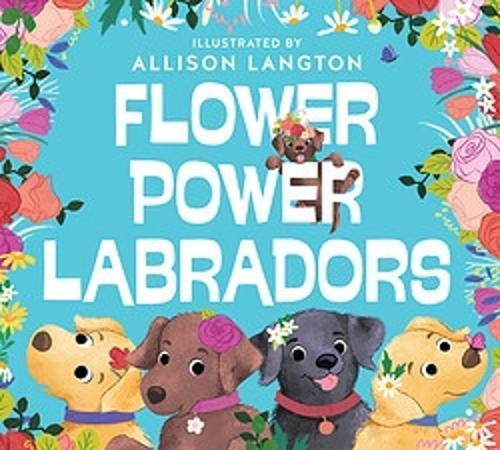 Flower Power Labradors