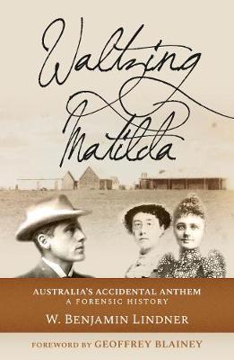 Waltzing Matilda: Australia'sAccidentalAnthem