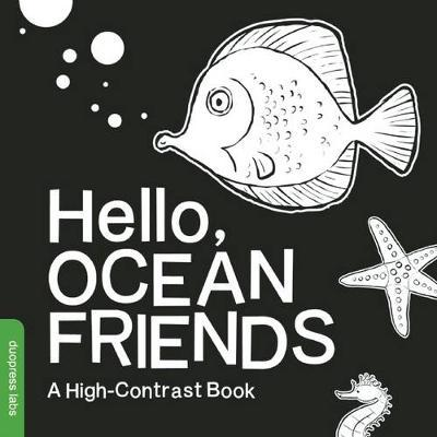 Hello, Ocean Friends: A High-Contrast Book