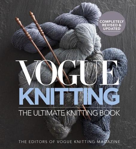 Vogue Knitting The Ultimate Knitting Book: RevisedandUpdated
