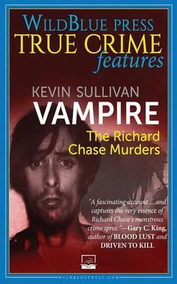 Vampire: The Richard Chase Murders