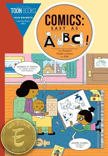 Comics: Easy as ABC!: The Essential Guide to ComicsforKids
