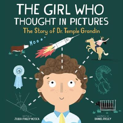 The Girl Who Thought in Pictures: The Story of Dr.TempleGrandin