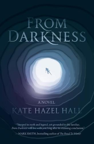 From Darkness: A Novel