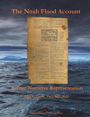 The Noah Flood Account: A TrueNarrativeRepresentation