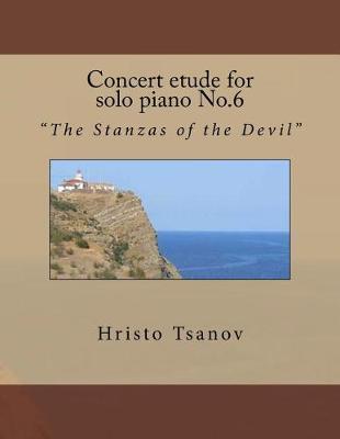 Concert Etude for Solo Piano No.6: The Stanzas oftheDevil