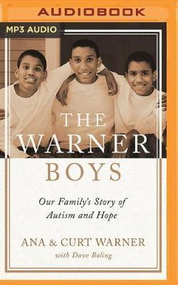 The Warner Boys: Our Family's Story of AutismandHope