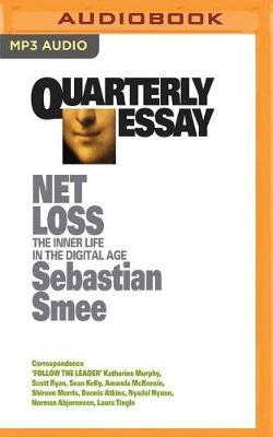 Netloss: The Inner Life in theDigitalAge